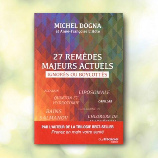 27 remèdes majeurs actuels de michel dogna
