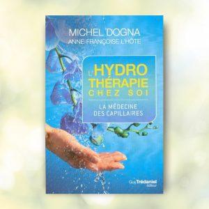 L'Hydrothérapie chez soi de Michel Dogna